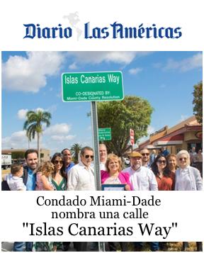"Diario las americas Miami Dade name a street ""Islas Canarias Way"""